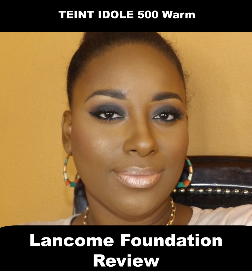 Lancome Foundation Review Brown Skin 500w
