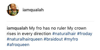 Afro hair on beautiful black woman IAMQUALAH Instagram post