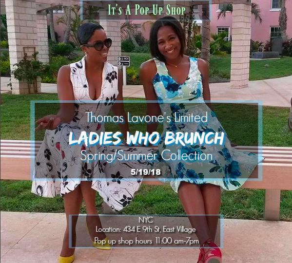 Ladies Who Brunch Pop Up Shop Thomas Lavone Designer Event